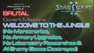 Starcraft II: Wings of Liberty - Vanilla Run - Brutal - Mission 14: Welcome to the Jungle