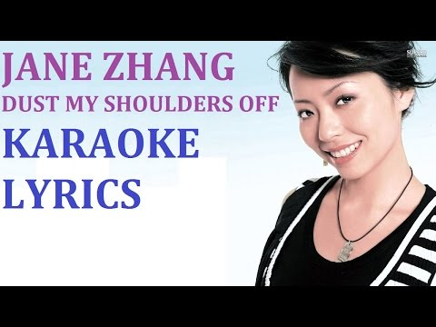 JANE ZHANG - DUST MY SHOULDERS OFF KARAOKE COVER LYRICS