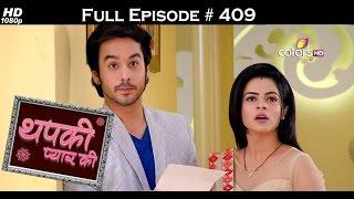 Thapki Pyar Ki - 18th August 2016 - थपकी प्यार की - Full Episode HD