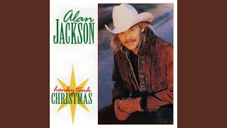 Alan Jackson I Only Want You For Christmas