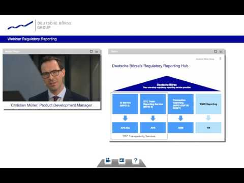 Second Webinar On MiFID II/MiFIR Regulatory Requirements Hosted By Deutsche Börse Group