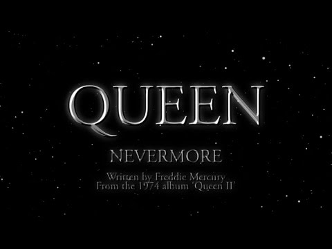 Queen - Nevermore
