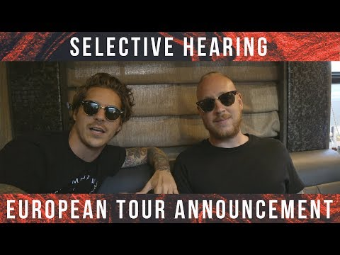 download lagu Selective Hearing European Tour Announcement gratis