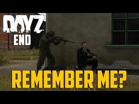 DayZ End - Remember Me?