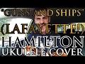 """""""Guns and Ships"""" (Lafayette!) - Hamilton - Ukulele Cover - Alex Denney"""