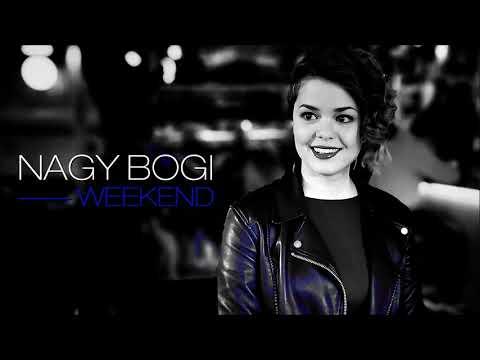 Nagy Bogi - Weekend | Official Audio
