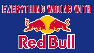 Everything Wrong With Red Bull