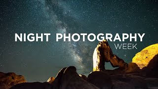 Night Photography Week - 5 days of Tips and Techniques for Shooting at Night
