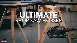 Building the Ultimate Shop Saw Horse