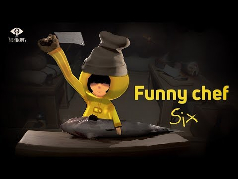 Little Nightmares: Funny Moments Compilation Story about Six  as a chef Scenes