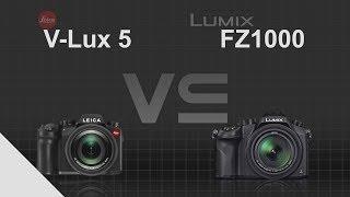 Leica V-Lux 5 vs Panasonic Lumix DMC-FZ1000