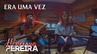 download musica Kell Smith - Era Uma VezCover Henrique Pereira part Camila Cardoso