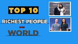 Top 10 Richest People In The World | The World's Billionaires In English | Chandiran's World