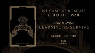 We Came As Romans - Learning To Survive (OFFICIAL AUDIO)