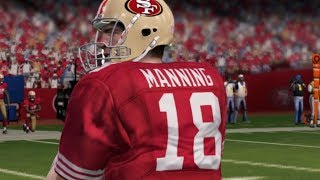 WHAT IF PEYTON MANNING WAS A 49ERS - 49ERS REBUILD - MISSING RING - MADDEN 13 FRANCHISE