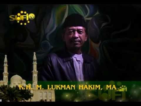 DR. KHM. Luqman Hakim - Sehari-hari Bersama Allah - Sufi TV