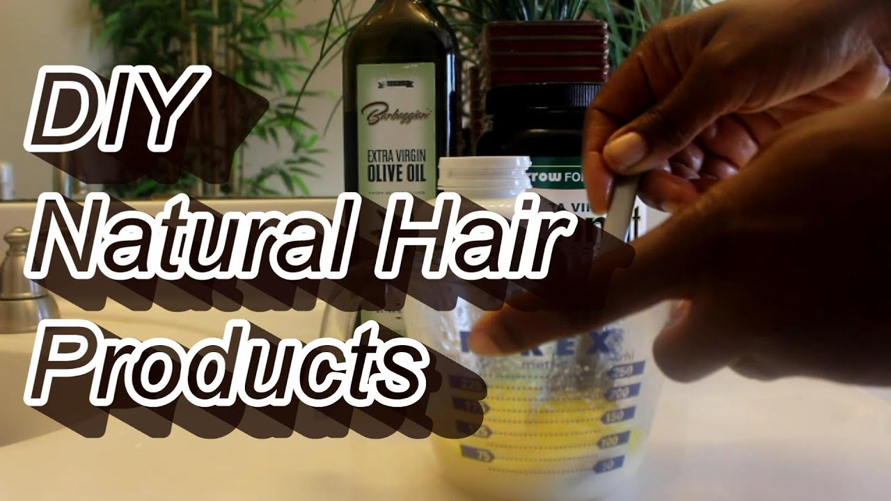 272 * Natural Hair DIY Homemade Products Series - YouTube