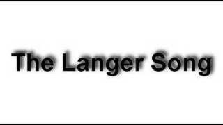 The Langer Song