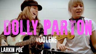 Larkin Poe Dolly Parton 34 Jolene 34