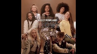 Kelly Rowland 34 Crown 34 Song Audio Review