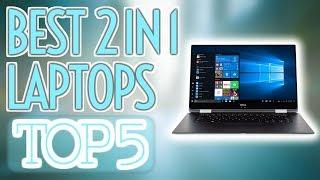 😎🔥 Best 2 In 1 Laptops in 2019