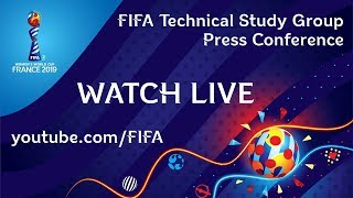 RELIVE: FIFA Women's World Cup France 2019 TSG - Media Briefing