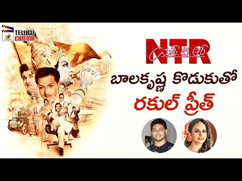 Rakul Preet Singh Pairup with Mokshagna | NTR Biopic | Balakrishna | Krish | 2018 Tollywood News