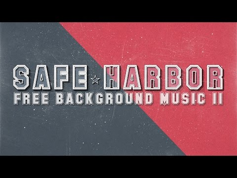Free Background Music 11: Safe Harbour (80/160 bpm)