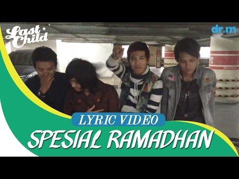 Last Child - Percayalah (official Lyric Video) #lastchildngabuburit video
