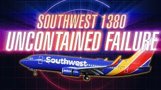 Uncontained Failure • Southwest 1380 [with ATC audio]