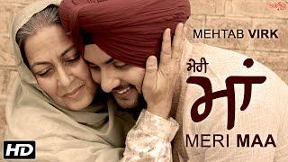 Mehtab Virk  Meri Maa               Mother 39 S Day   Desi Routz   Latest Punjabi Song 2016   Sagahits