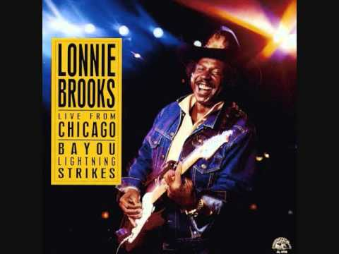 Lonnie Brooks - You Know What My Body Needs