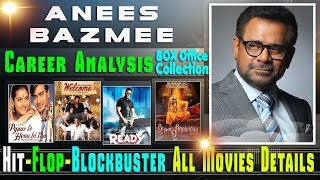 Director Anees Bazmee Box Office Collection Analysis Hit and Flop Blockbuster All Movies List.