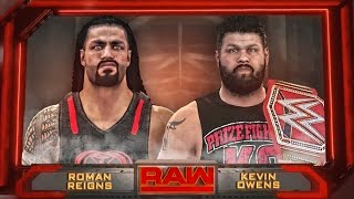 WWE RAW 9/12/16 - Kevin Owens vs Roman Reigns Epic Highlights - WWE RAW 2K16