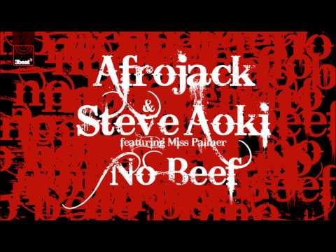 Afrojack & Steve Aoki Ft Miss Palmer - No Beef (original Mix) video