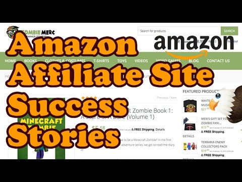 Amazon Affiliate Website Success Stories