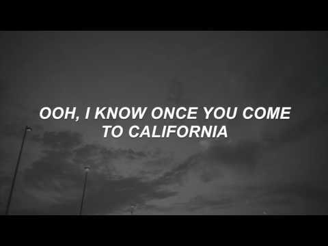 Greetings from Califournia - The Neighbourhood Lyrics