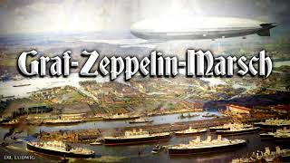 Graf Zeppelin Marsch ✠ [German march]