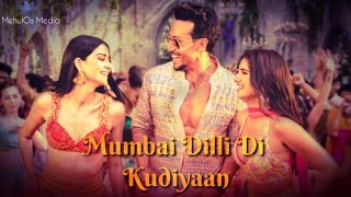Mumbai Dilli Di Kudiyaan | Student Of The Year 2 | Tiger, Tara & Ananya| 1MinCoverSeries | WhatsApp