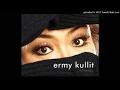 Ermy Kullit  Kasih Jazz All Stars  Audio Version
