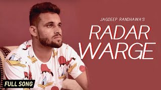 RADAR WARGE (FULL SONG) JAGDEEP RANDHAWA ||  NEW PUNJABI SONGS 2017 || DESI SWAG RECORDS