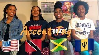 Accent Tag | Jamaica, Trinidad, Barbados, United States |