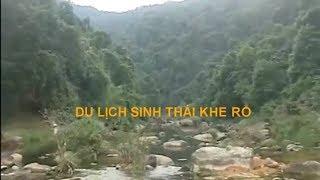 Top 10 khám phá Bắc Giang ► Khu du lịch Sinh Thái Khe Rỗ