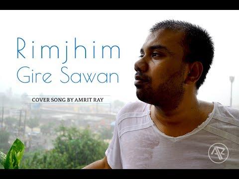 download lagu Rim Jhim Gire Sawan Cover By Ray  Kishore gratis