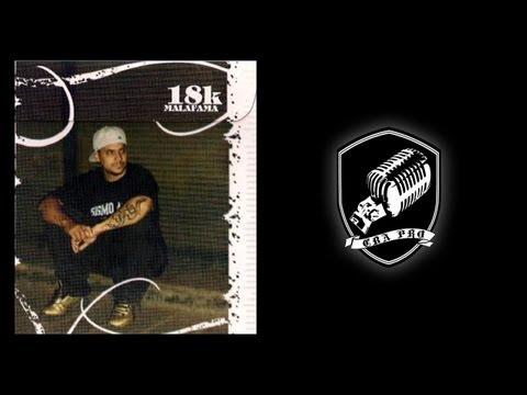Rap Argentino: 18K - Malafama (Album entero) 2006