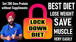 Lockdown Diet | Lose Weight & Get 200gm Protein at Home to Preserve Muscles | Dr.Education