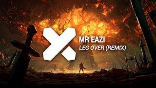 download lagu Mr Eazi - Leg Over Mad Rik & Some-1-else gratis