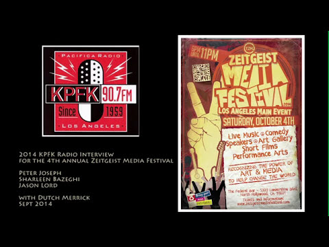 Zeitgeist Media Festival, KPFK Interview with Peter Joseph, Jason, Sharleen, 2014