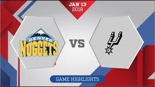 Denver Nuggets vs San Antonio Spurs: January 13, 2018