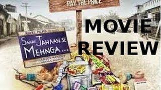 Saare Jahaan Se Mehnga - Saare Jahaan Se Mehnga - Film Review